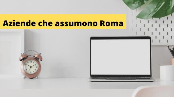 Aziende che assumono Roma